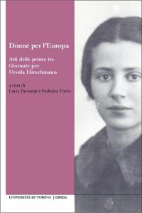 Copertina E-book Donne per l'Europa. Atti delle prime tre giornate per Ursula Hirschmann