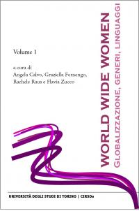 Copertina E-book World Wide Women: Globalizzazione, Generi, Linguaggi — Vol. 1