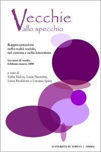 Copertina E-book: Vecchie allo Specchio. Rappresentazioni nella realtà sociale, nel cinema e nella letteratura
